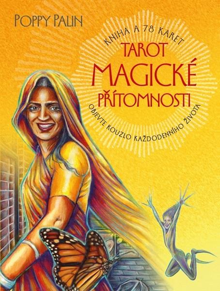 Tarot magické přítomnosti ( Kniha a 78 karet ) - Objevte kouzlo každodenního života
