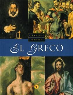 El Greco - Géniové umění