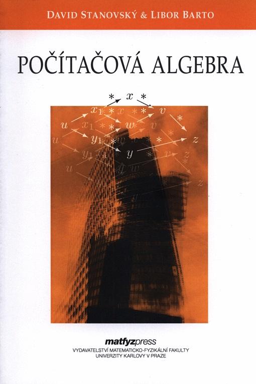 Počítačová algebra - Druhé, upravené vydání
