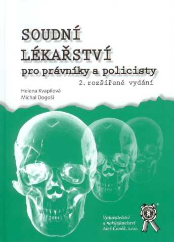 Soudní lékařství pro právníky a policisty - 2. vydání