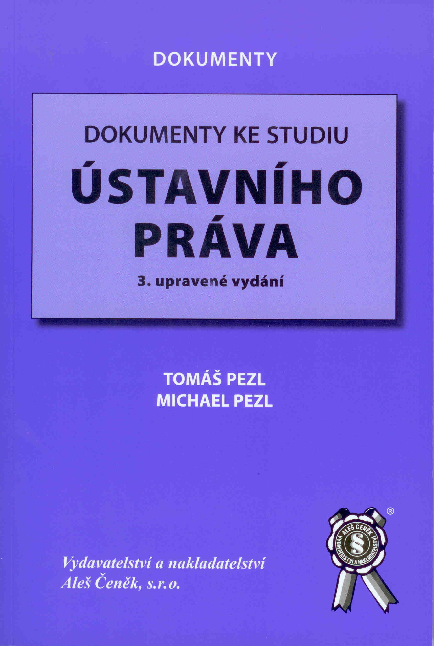 Dokumenty ke studiu ústavního práva - 3. vydání