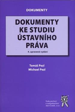 Dokumenty ke studiu ústavního práva - 4. upravené vydání