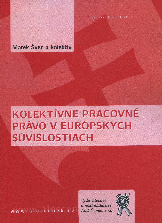 Kolektívne pracovné právo v európskych súvislostiach