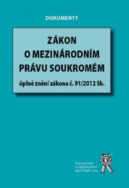 Zákon o mezinárodním právu soukromém - Úplné znění zákona č. 91/2012 Sb.