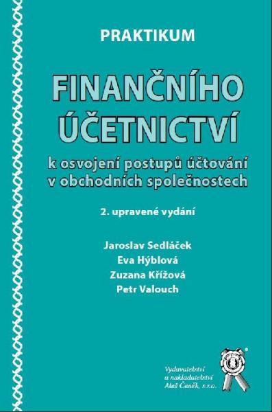 Praktikum finančního účetnictví k osvojení postupů účtování v obch. společnostech