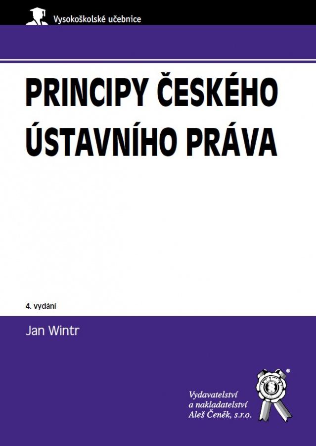 Principy českého ústavního práva (4. vydání)