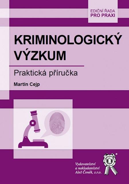 Kriminologický výzkum - Praktická příručka