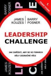 Leadership Challenge - Jak zařídit, aby se ve firmách děly zázračné veci