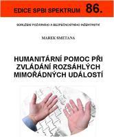 Humanitární pomoc při zvládání rozsáhlých mimořádných událostí