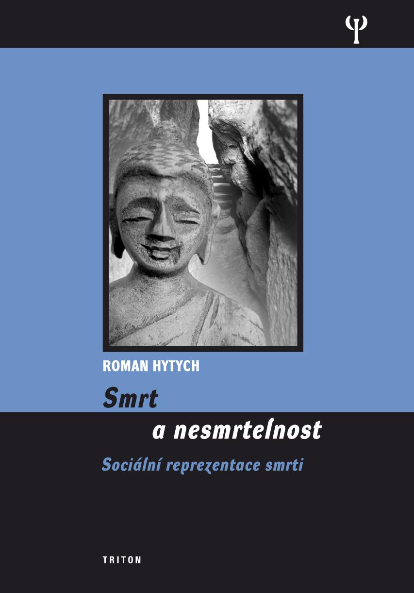 Smrt a nesmrtelnost - Sociální reprezentace smrti