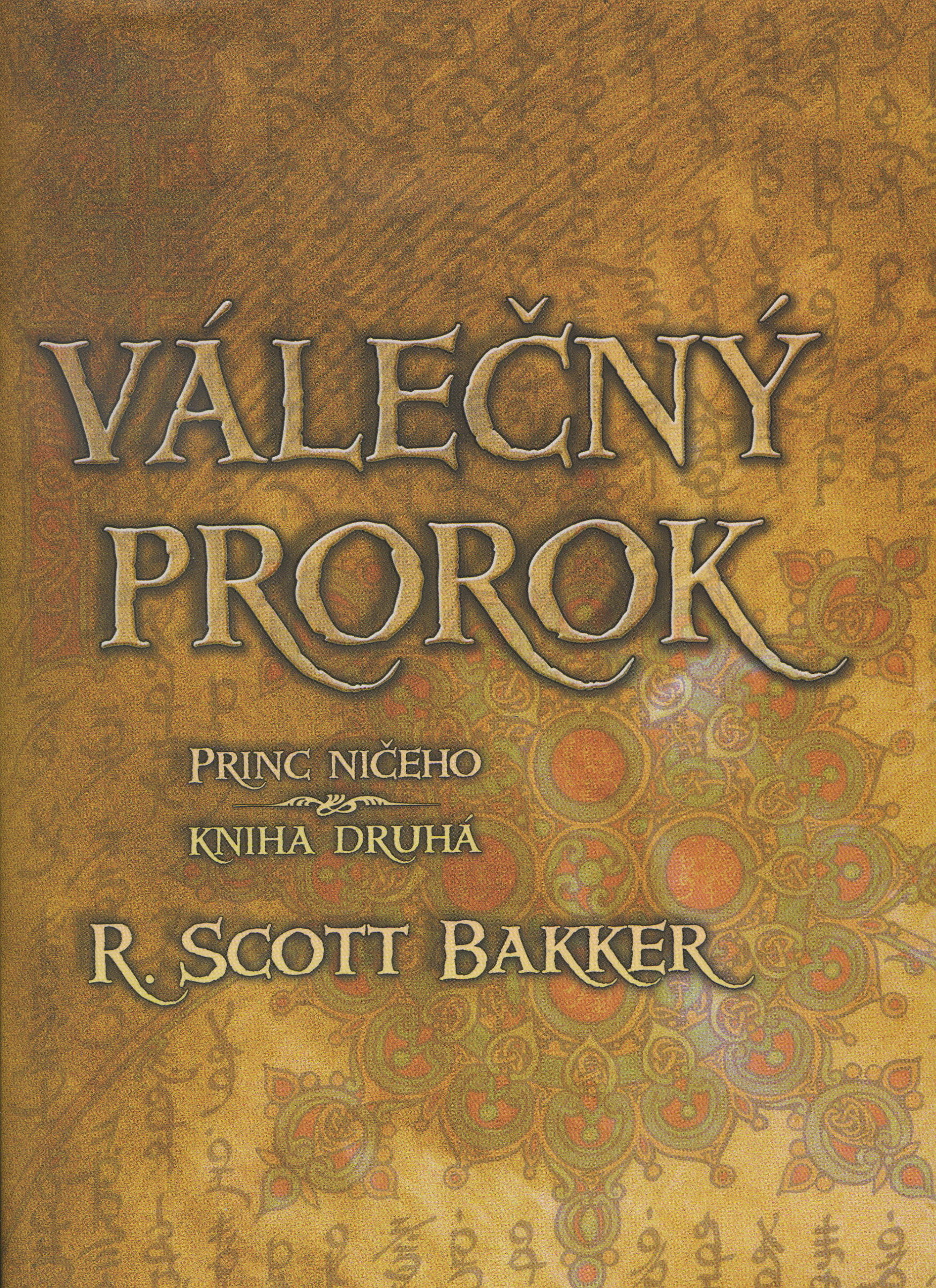 Válečný prorok - Princ Ničeho - Kniha druhá