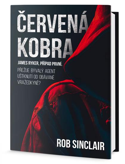 Červená kobra - James Ryker, případ první