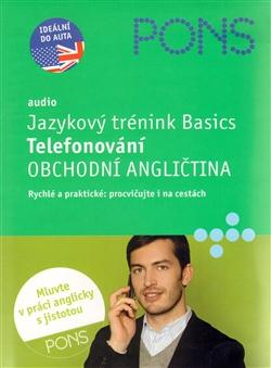 Audio + Jazykový trénink Basics - Telefonování - Obchodní angličtina