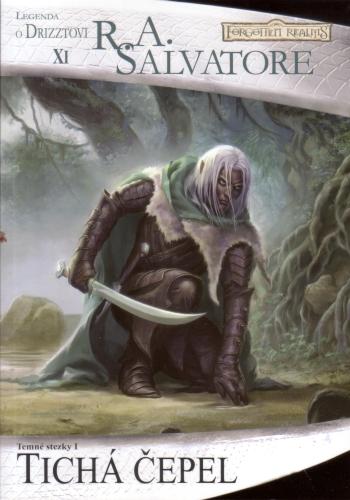 Tichá čepel: Temné stezky 1 - Legenda o Drizztovi VI.