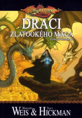 Draci - zlatookého mága - Ztracené kroniky 3
