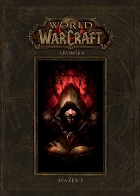 World of Warcraft: Kronika (Svazek 1)