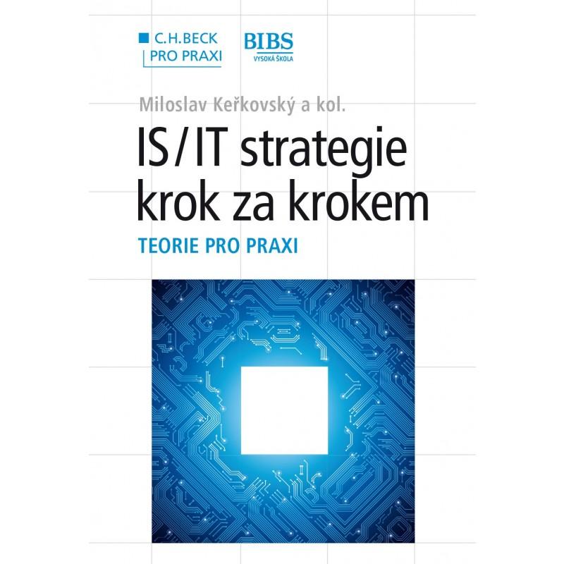 IS/IT strategie - krok za krokem - Teorie pro praxi