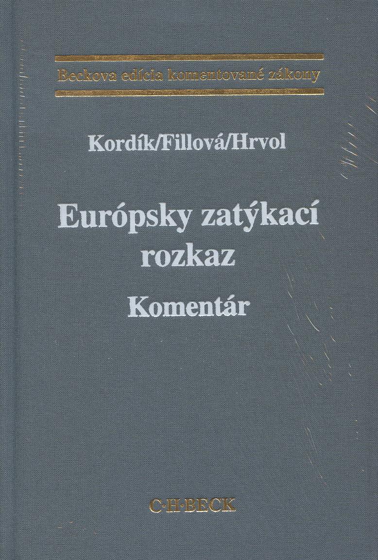 Európsky zatýkací rozkaz - Komentár