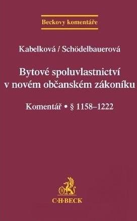 Bytové spoluvlastnictví v novém občanském zákoníku - Komentář § 1158-1222
