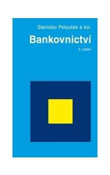 Bankovnictví 2. vydání