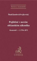 Pojištění v novém občanském zákoníku. Komentář. § 2756 - 2872