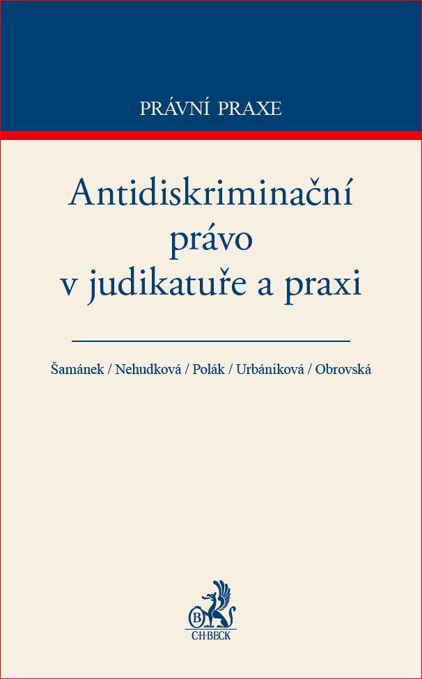 Antidiskriminační právo v judikatuře a praxi