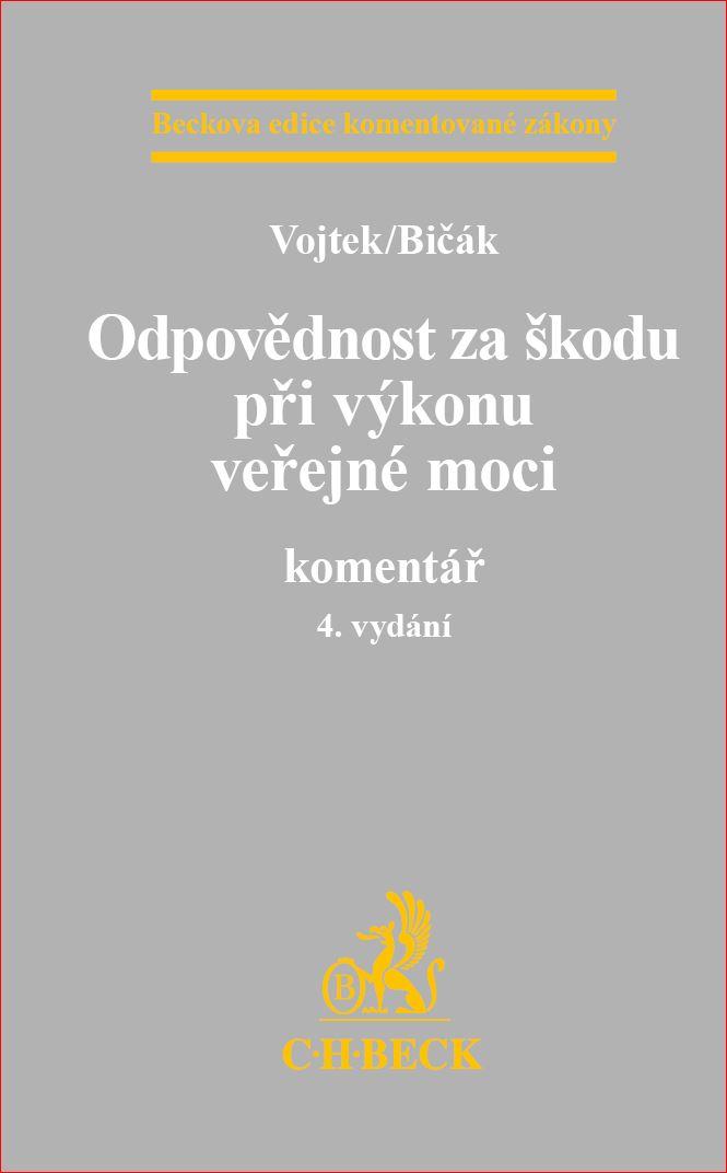 Odpovědnost za škodu při výkonu veřejné moci, 4. vydání - Komentář