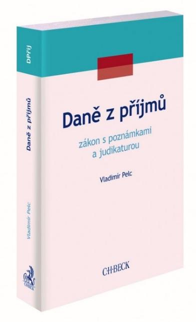 Daně z příjmů - zákon s poznámkami a judikaturou