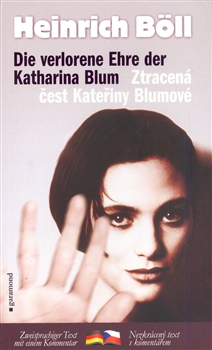 Ztracená čest Kateřiny Blumové/Die verlorene Ebre der Katharina Blum