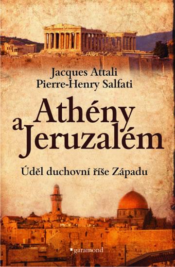 Athény a Jeruzalém - Úděl duchovní říše Západu