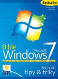 Windows 7 Bible - nejlepší tipy a triky
