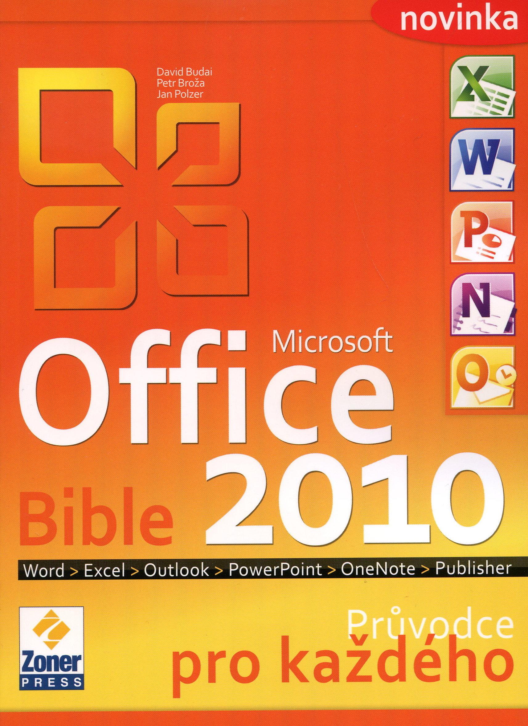 MS Office 2010 Bible - Průvodce pro každého