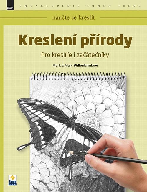Naučte se kreslit: Kreslení přírody - Pro kreslíře i začátečníky