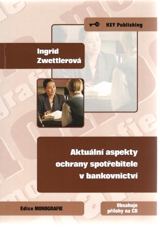 Aktuální aspekty ochrany spotřebitele v bankovnictví