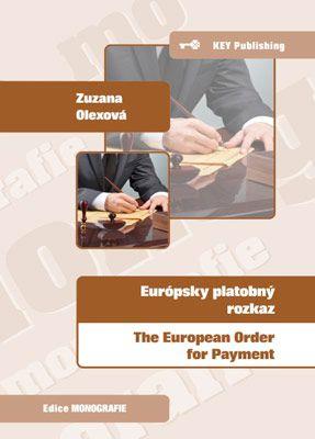 Európsky platobný rozkaz - The European Order for Payment