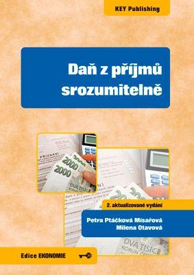 Daň z příjmů srozumitelně (2. aktualizované vydání)