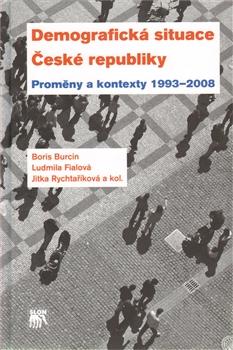 Demografická situace České republiky - Proměny a kontexty 1998 - 2003