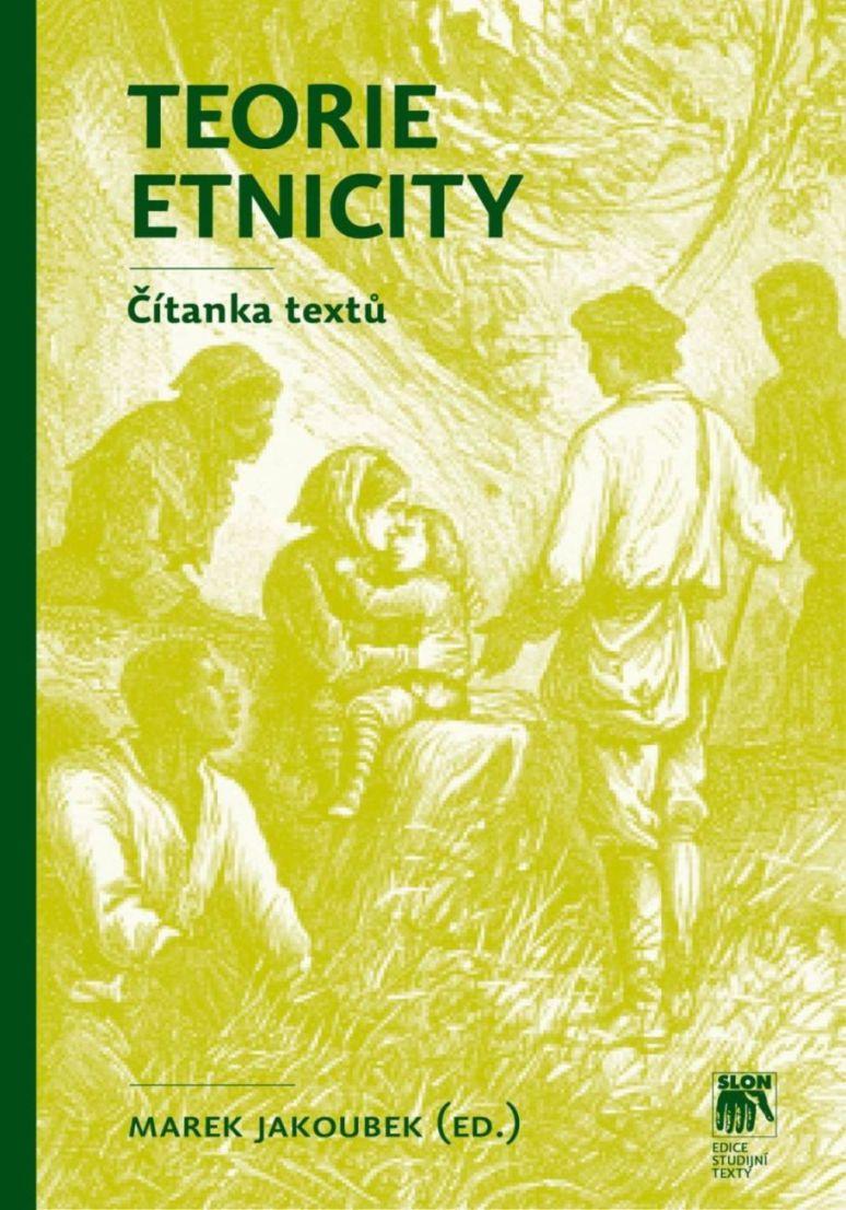 Teorie etnicity - Čítanka textů