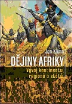 Dějiny Afriky - Vývoj kontinentů, regionů a států