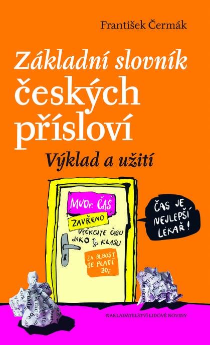 Základní slovník českých přísloví - Výklad a užití