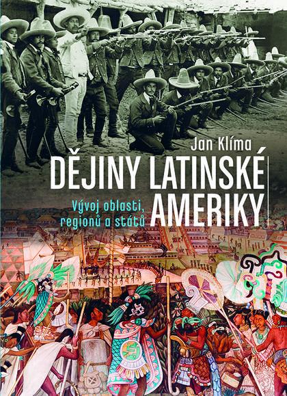 Dějiny Latinské Ameriky - Vývoj oblasti, regionů a států