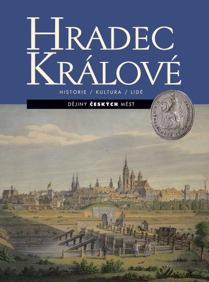 Hradec Králové - Historie / Kultura / Lidé