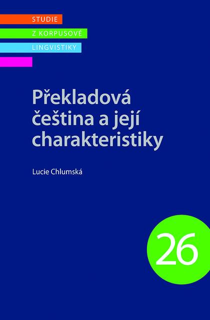 Překladová čeština a její charakteristiky - Korpus 26