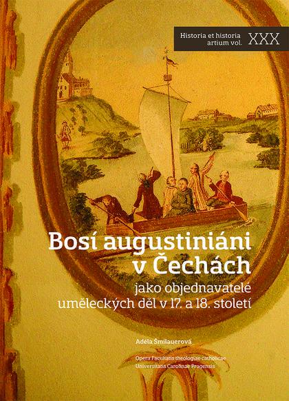Bosí augustiniáni v Čechách - jako objednavatelé uměleckých děl v 17. a 18. století