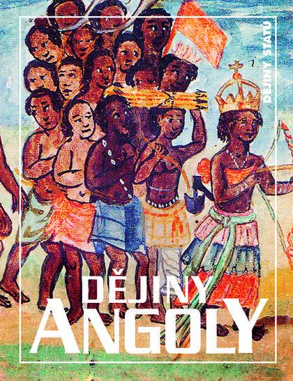 Dějiny Angoly (2. vydání)