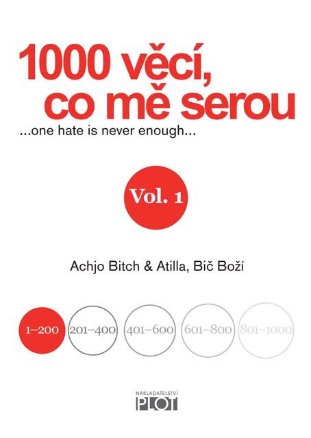 1000 věcí, co mě serou, Vol. 1