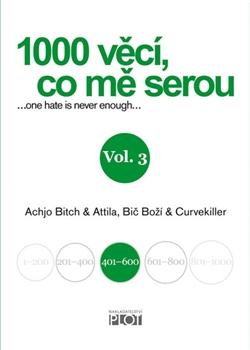 1000 věcí, co mě serou, Vol. 3
