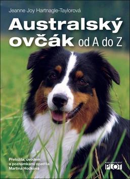 Australský ovčák od A do Z
