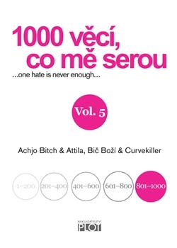 1000 věcí, co mě serou, Vol. 5