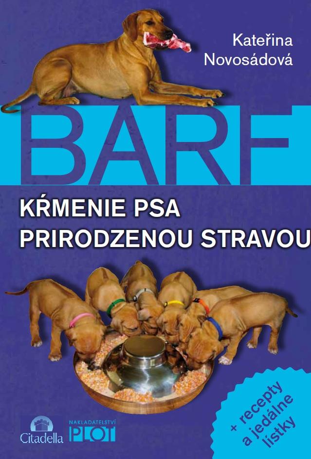 BARF - kŕmenie psa prirodzenou stravou